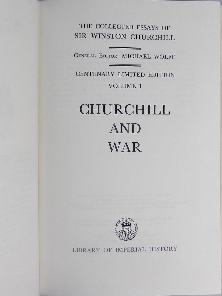 the collected essays of sir winston churchill Sir winston leonard spencer churchill (churchill) was an aristocrat from united kingdom (uk) who lived in the two great wars, world war i (wwi.