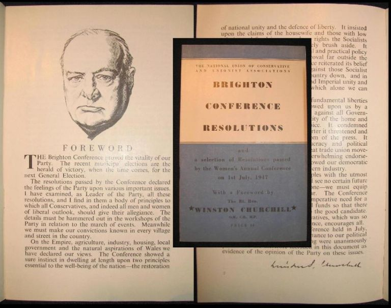 A Foreword by Winston Churchill in The Conservative Party's 1947 Brighton Conference Resolutions. Winston S. Churchill.