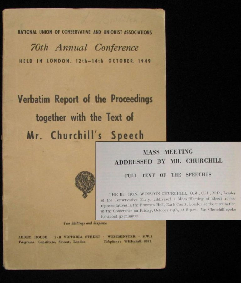 Winston Churchill's 14 October 1949 Speech to the 70th Annual Conservative Party Conference published in the Report of the Proceedings. Winston S. Churchill.