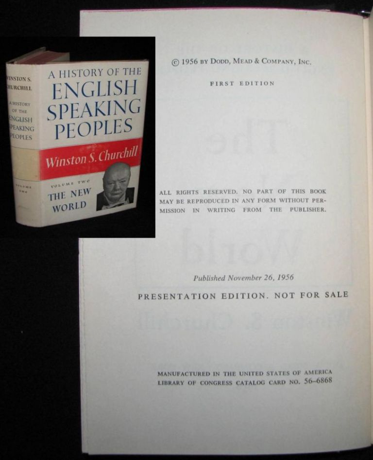A History of the English-Speaking Peoples, Volume II, PUBLISHER'S PRESENTATION EDITION. Winston S. Churchill.
