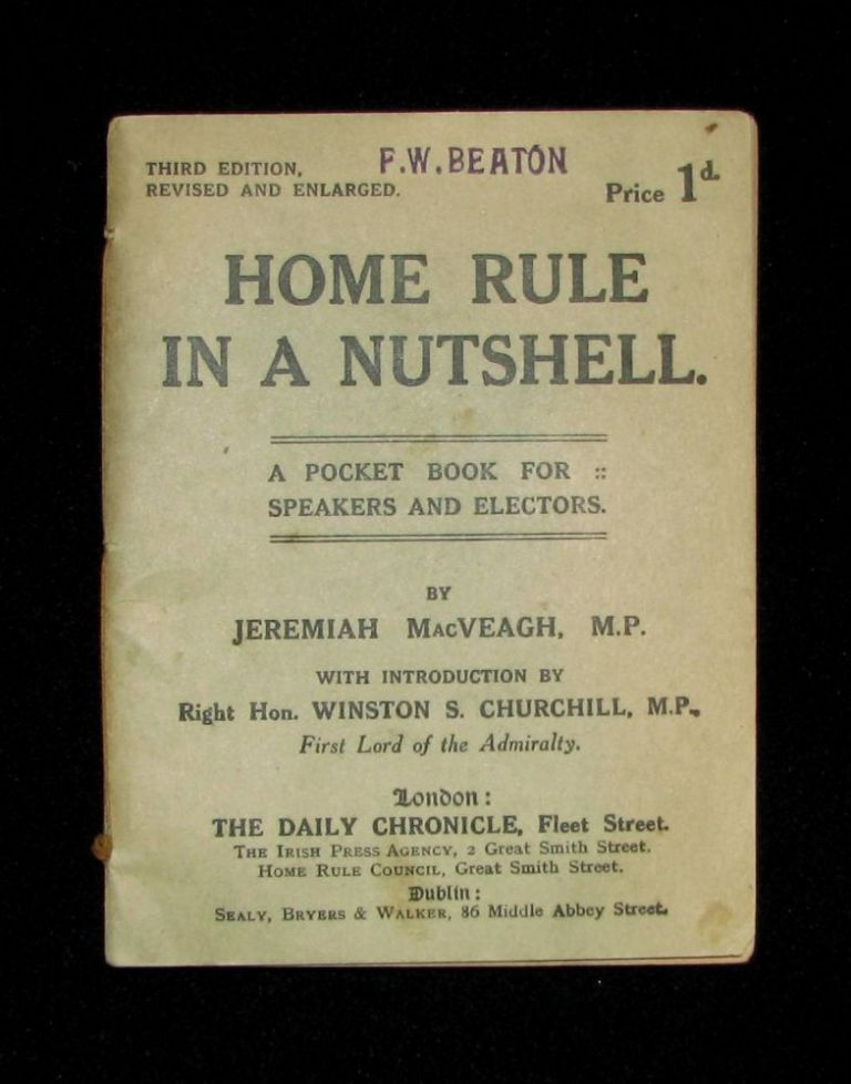 Home Rule in a Nutshell. Winston S. Churchill.