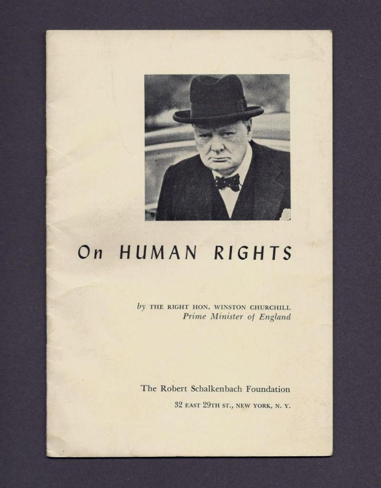 On Human Rights. Winston S. Churchill.