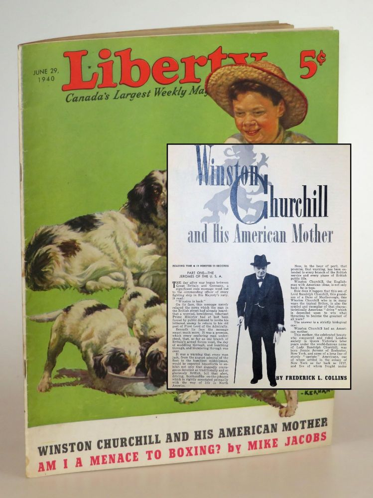Winston Churchill and His American Mother, in Liberty magazine June 29, 1940. Frederick L. Collins.