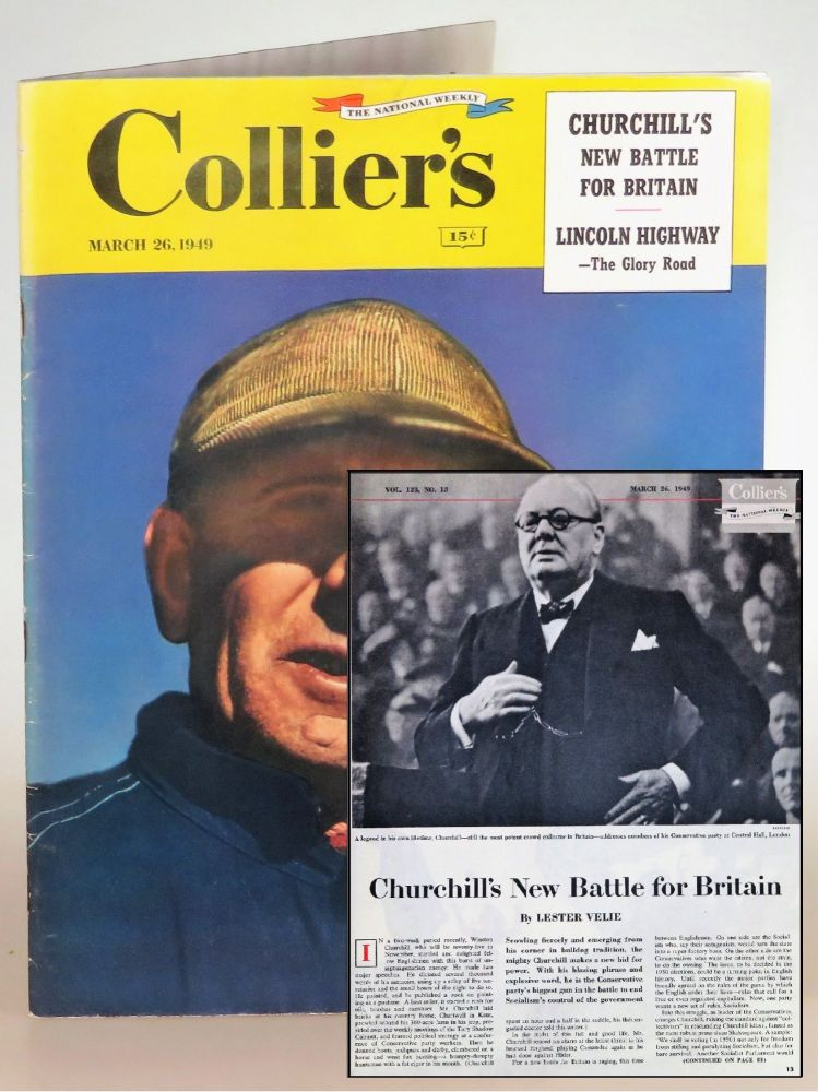 Churchill's New Battle for Britain, in Collier's magazine March 26, 1949. Lester Velie.