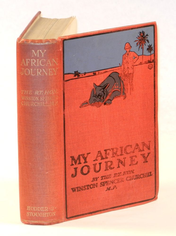 My African Journey. Winston S. Churchill.