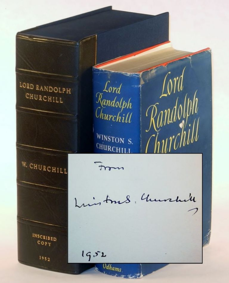 Lord Randolph Churchill, signed and dated by Churchill. Winston S. Churchill.