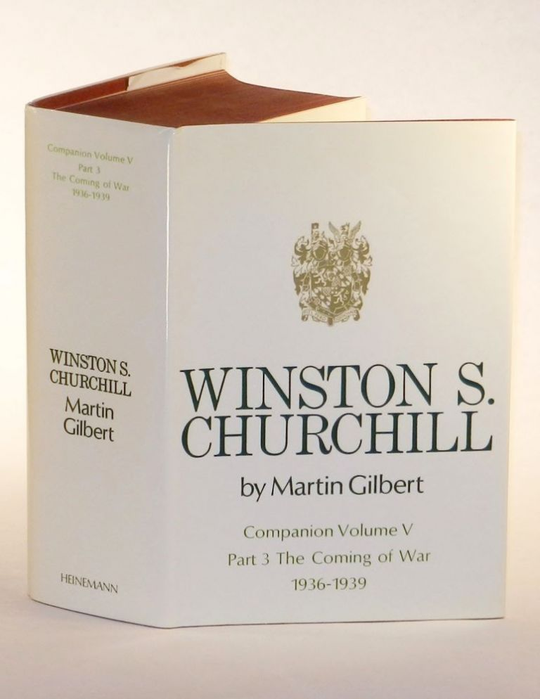 Winston S. Churchill, The Official Biography, Companion Volume V, Part 3, The Coming of War 1936 - 1939. Martin Gilbert.