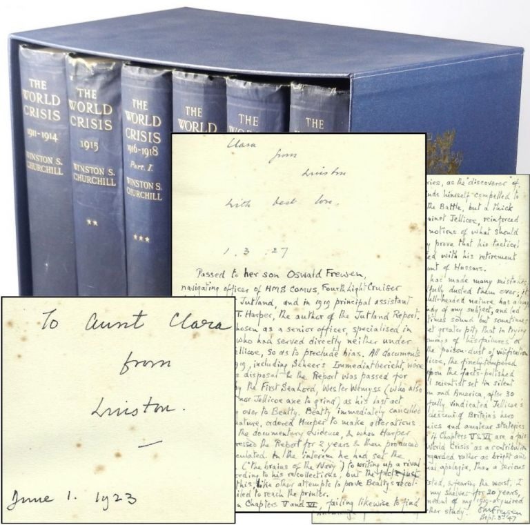 The World Crisis, a remarkable set of British first editions with five dated inscriptions from Churchill to his Aunt and significant annotations by her son, Churchill's Cousin, concerning the Battle of Jutland. Winston S. Churchill.