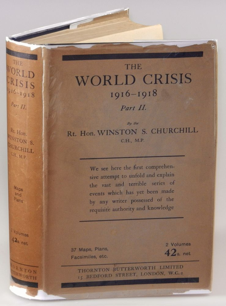 The World Crisis: 1916-1918, Part II. Winston S. Churchill.