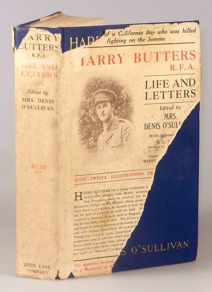 "Harry Butters, R.F.A. ""An American Citizen"" Life and War Letters. Mrs. Denis O'Sullivan, a, M. P."" ""Colonel the Honourable Winston Churchill."