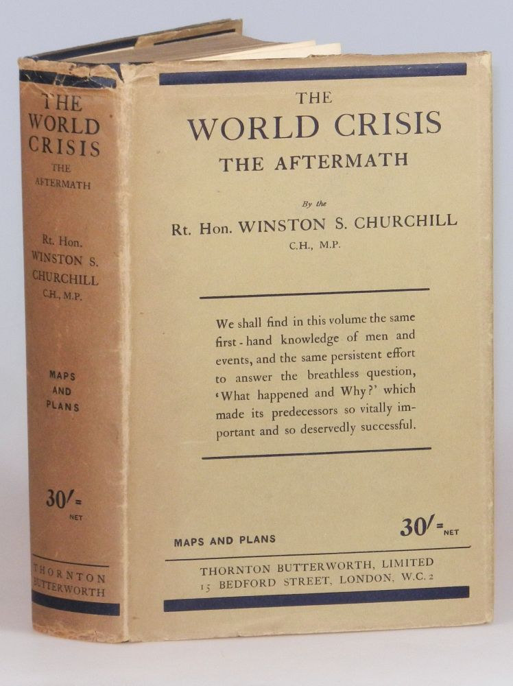 The World Crisis: The Aftermath. Winston S. Churchill.