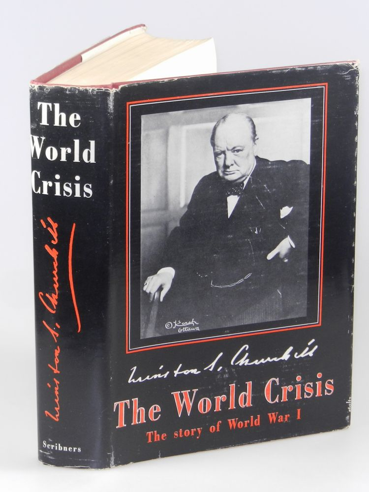 The World Crisis. Winston S. Churchill.