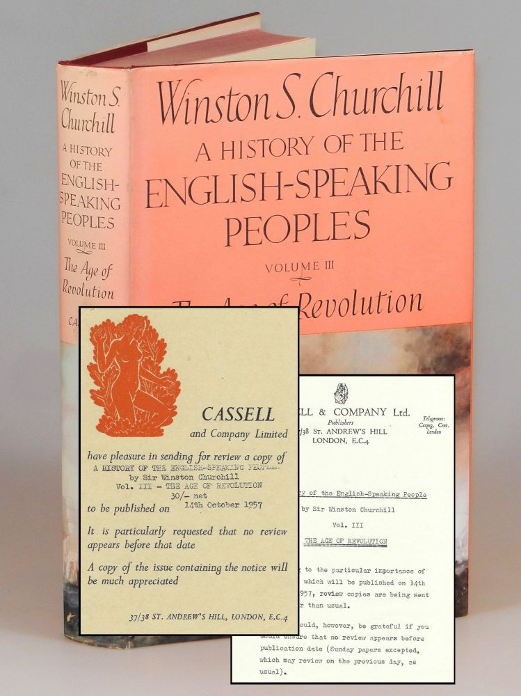 A History of the English-Speaking Peoples, Volume III, The Age of Revolution, a pre-publication publisher's review copy with the publisher's original review slips. Winston S. Churchill.