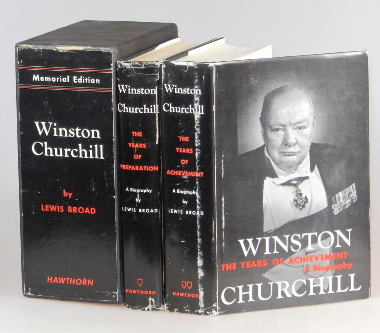 Winston Churchill: The Years of Achievement & The Years of Preparation. Lewis Broad.