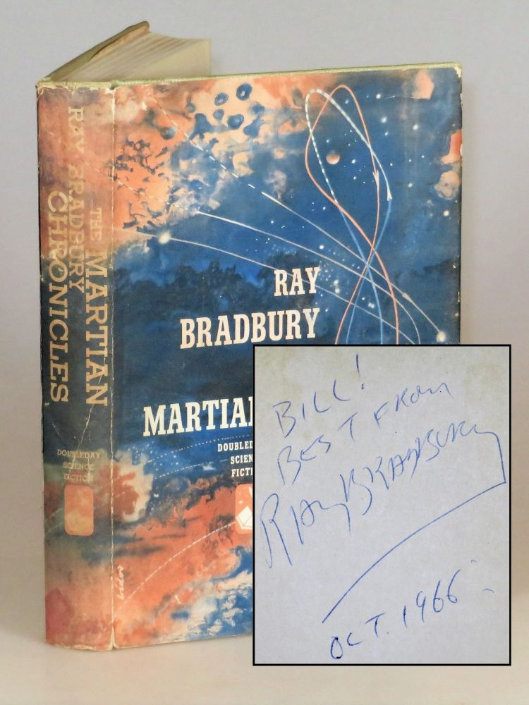 The Martian Chronicles, the first edition in dust jacket, inscribed and dated by the author in 1966. Ray Bradbury.