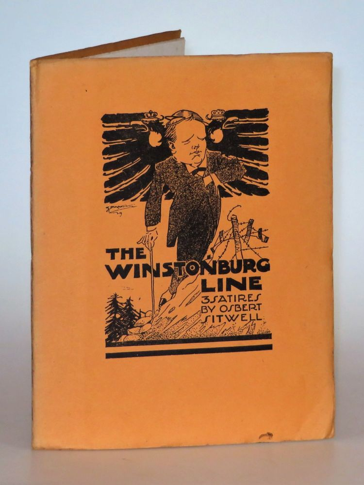 The Winstonburg Line: 3 Satires. Osbert Sitwell.