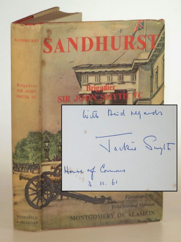 Sandhurst, a presentation copy signed and dated by the author in the House of Commons in the year of publication. Sir John Smyth, Viscount Field Marshal Montgomery of Alamein.