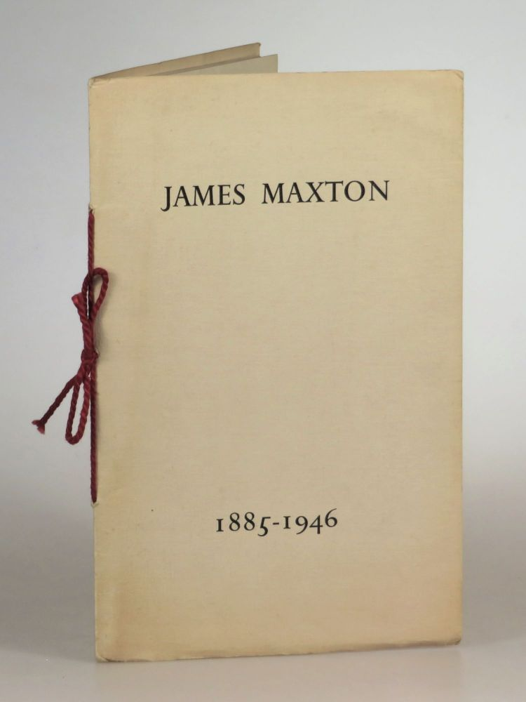 James Maxton: 1885-1946. Contributions from Winston S. Churchill.