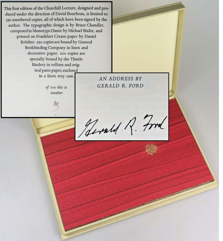 Churchill Lecture: An Address by Gerald R. Ford at the English-Speaking Union, London, England, November 30, 1983, the signed limited first edition, copy #85 of 100. President Gerald R. Ford.