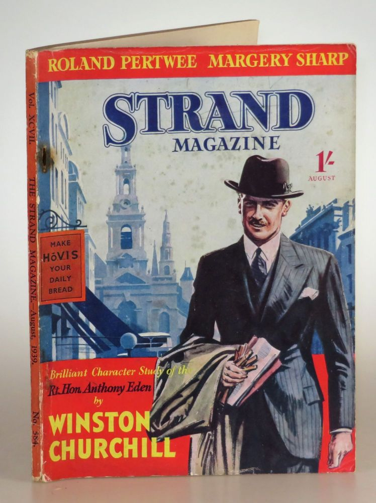 The Rt. Hon. Anthony Eden in The Strand Magazine, August 1939. P. G. Wodehouse Winston S. Churchill.
