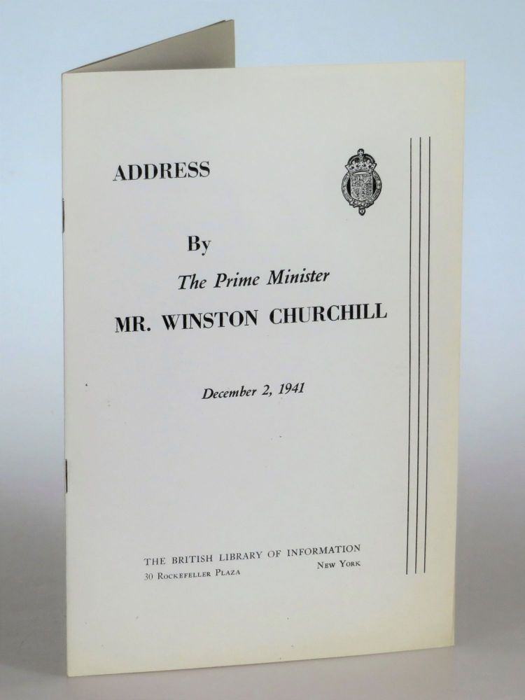 Address by the Prime Minister Mr. Winston Churchill, December 2, 1941