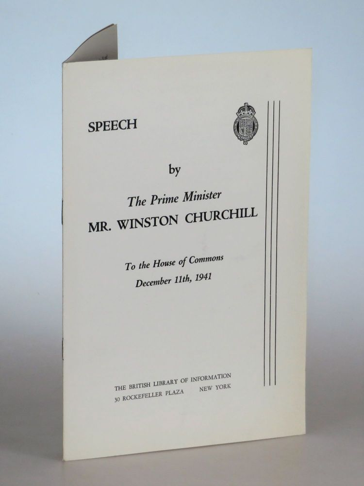 Speech by The Prime Minister Mr. Winston Churchill To the House of Commons, December 11th, 1941