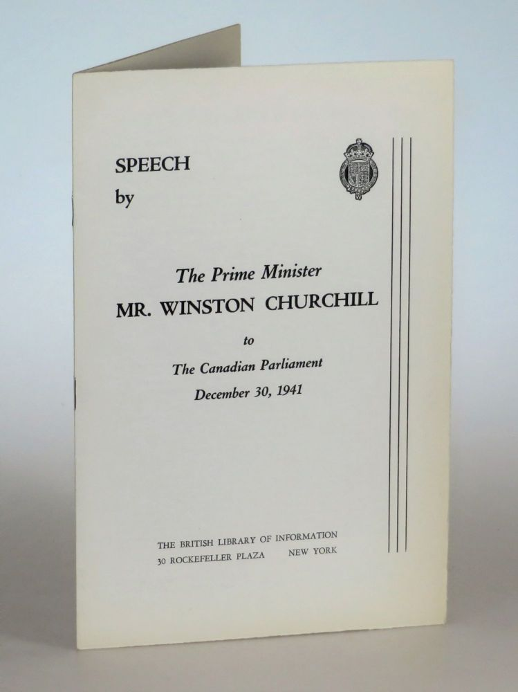 Speech by The Prime Minister Mr. Winston Churchill to The Canadian Parliament December 30, 1941