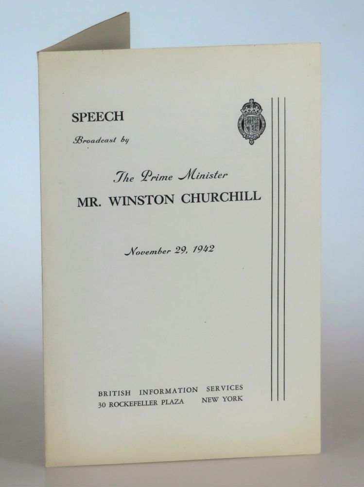 VICTORY AS A SPUR - Speech Broadcast by The Prime Minister Mr. Winston Churchill, November 29, 1942