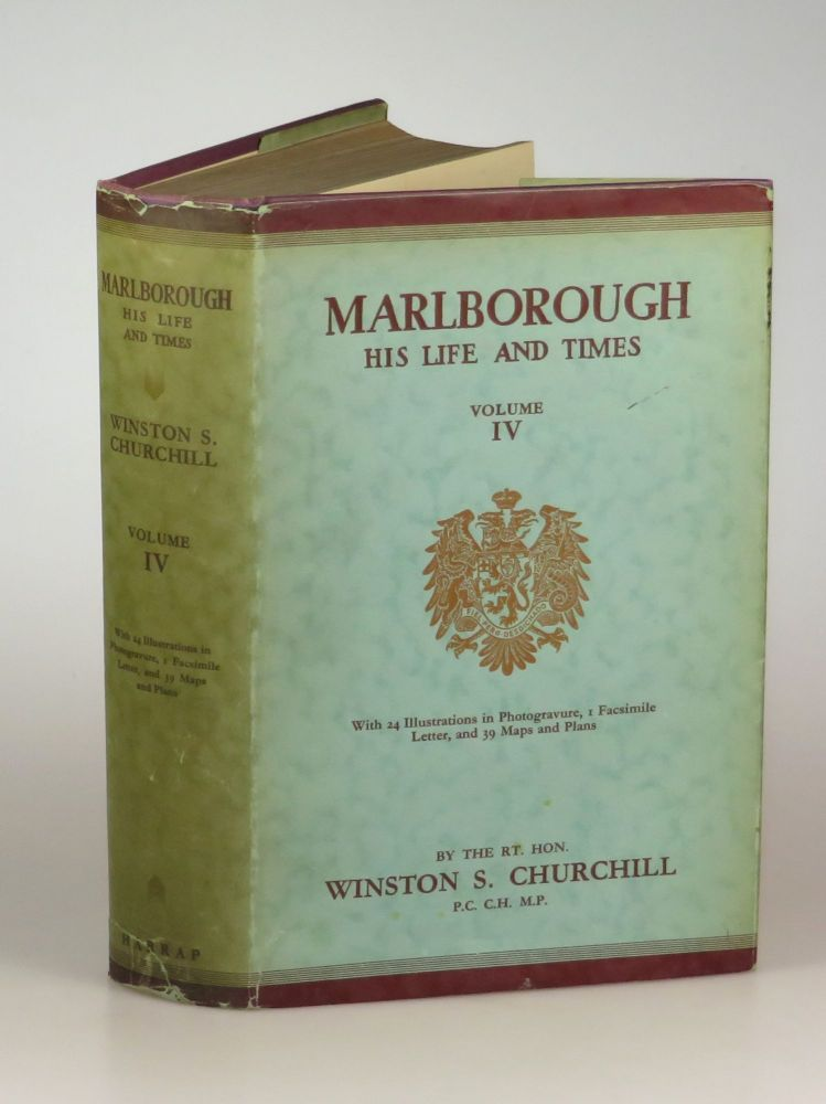 Marlborough: His Life and Times, Volume IV. Winston S. Churchill.