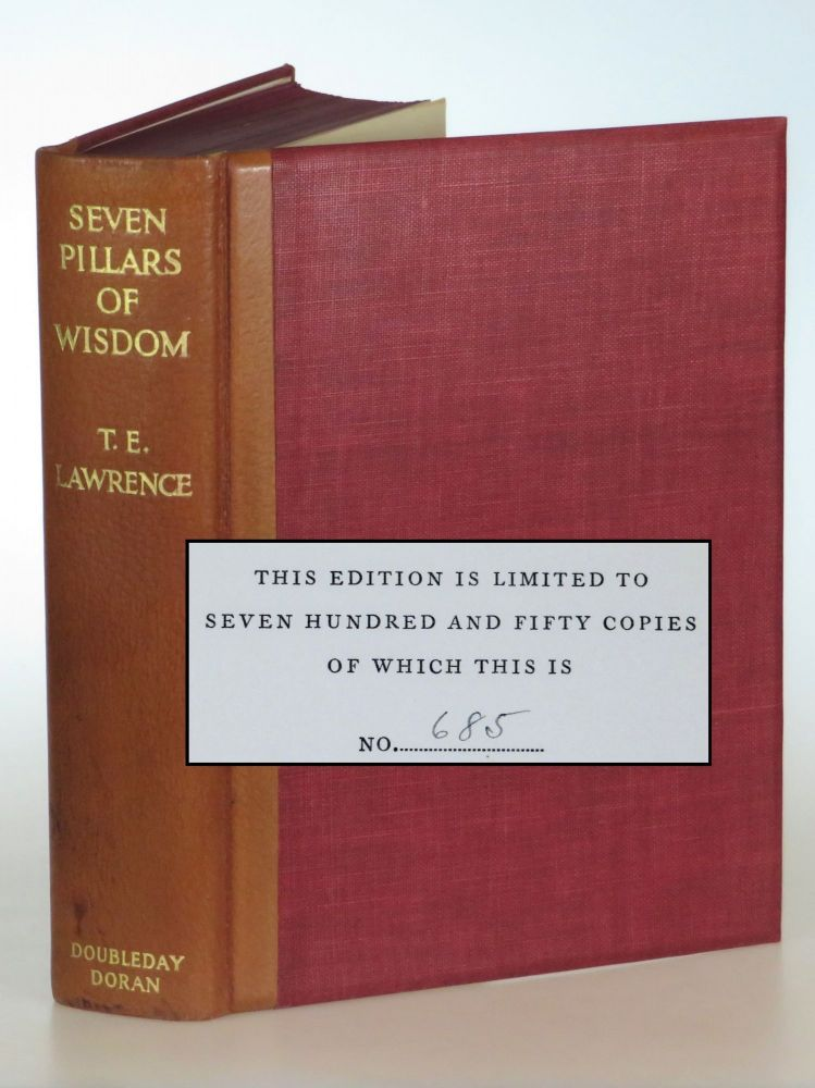 Seven Pillars of Wisdom, the U.S. publisher's quarter leather limited edition, copy #685 of 750. T. E. Lawrence.
