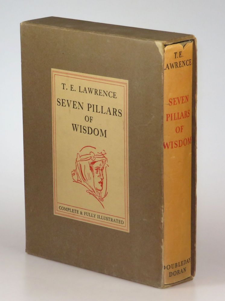 Seven Pillars of Wisdom in the original dust jacket and slipcase. T. E. Lawrence.