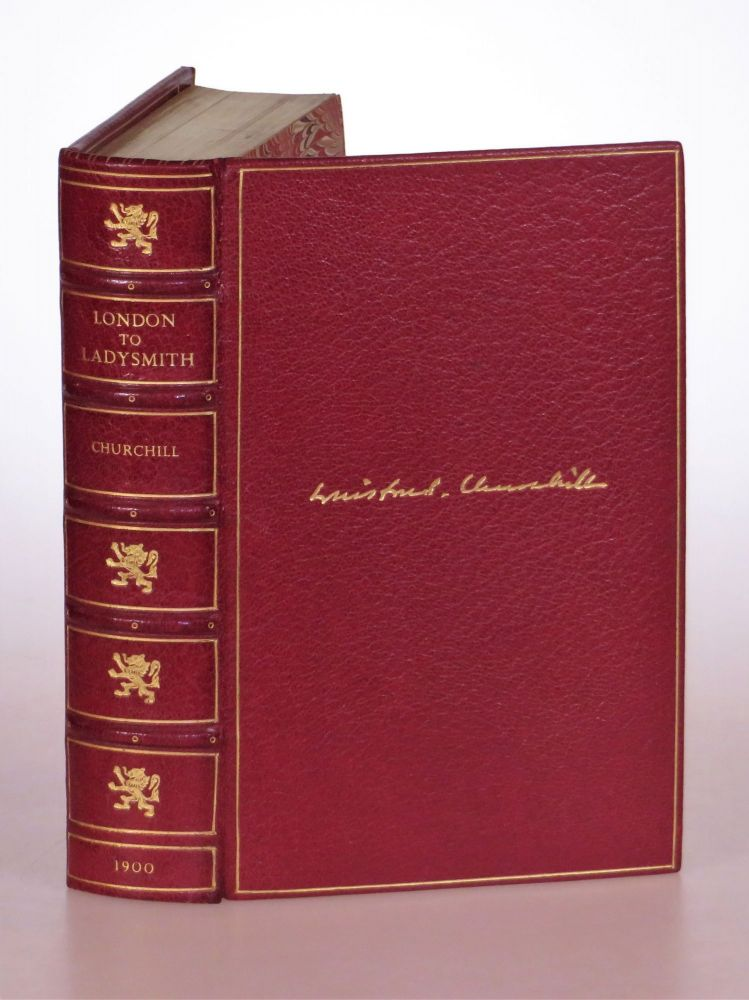 London to Ladysmith via Pretoria, finely bound in full red morocco by Bayntun-Riviere. Winston S. Churchill.