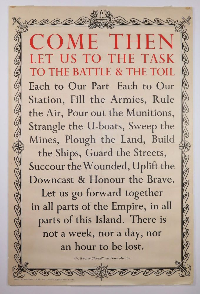 COME THEN LET US TO THE TASK TO THE BATTLE & THE TOIL - an original Second World War...