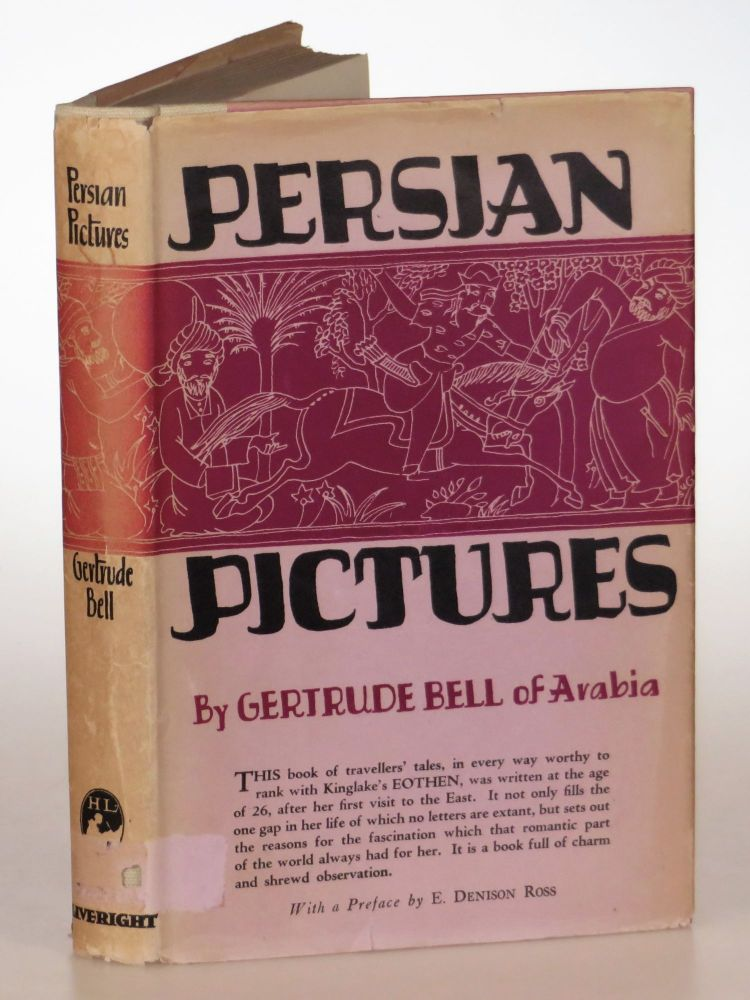 Persian Pictures. Gertrude Bell, Sir E. Denison Ross.
