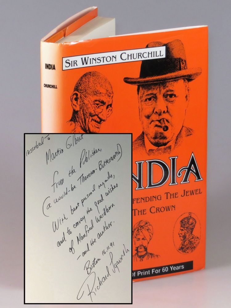 India, a presentation copy inscribed by the publisher, Richard M. Langworth, to Churchill's Official Biographer, Sir Martin Gilbert. Winston S. Churchill.