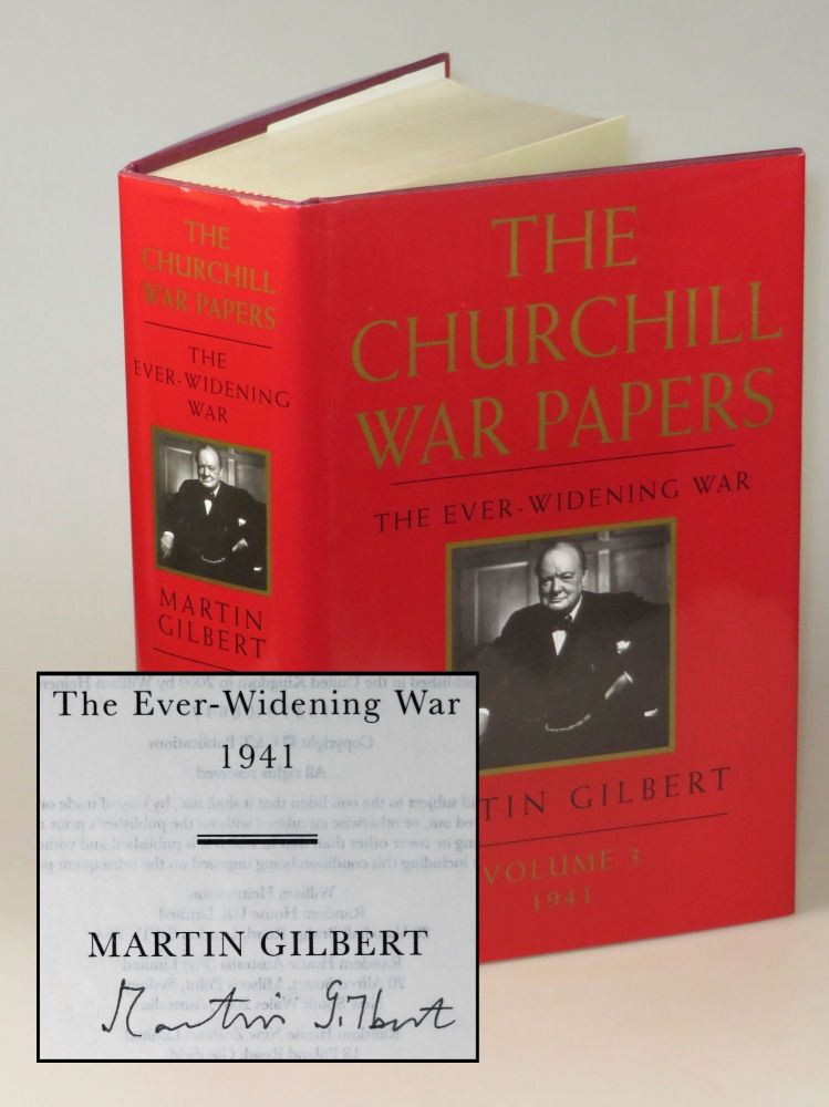 Winston S. Churchill, The Official Biography, The War Papers, Volume 3, The Ever-Widening War, 1941, signed by Gilbert. Martin Gilbert.