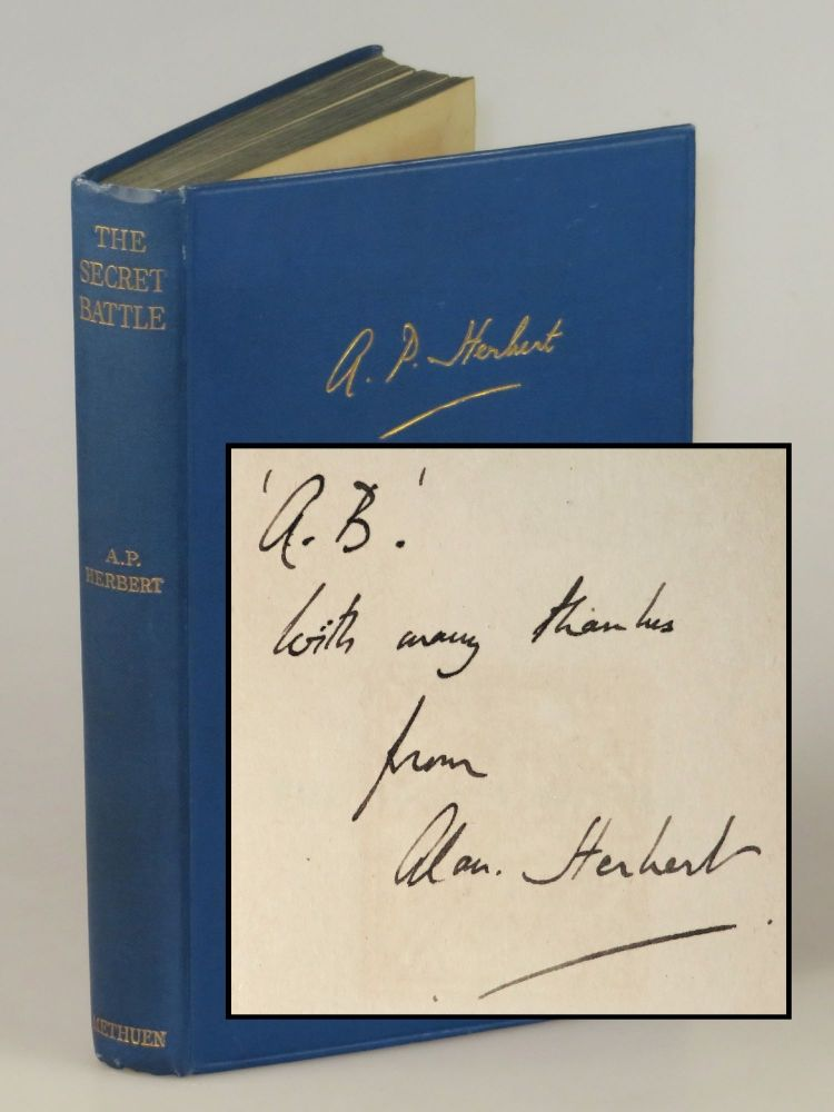 The Secret Battle, an inscribed author's presentation copy of the first edition to feature an Introduction by Winston S. Churchill. A. P. Herbert, Winston S. Churchill.