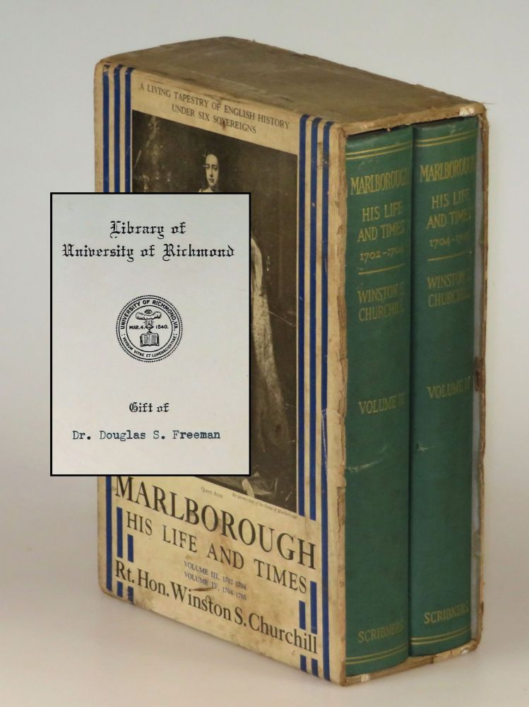 Marlborough: His Life and Times, Volumes III & IV in the elusive publisher's slipcase and formerly owned and donated by eminent U.S. historian Douglas Southall Freeman. Winston S. Churchill.