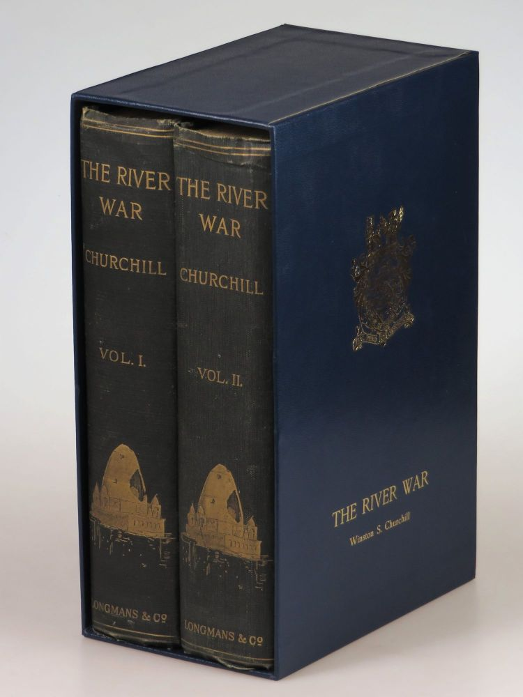 The River War, An Historical Account of the Reconquest of the Soudan. Winston S. Churchill.