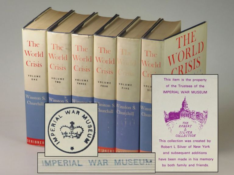 The World Crisis, the unabridged, second American issue from first edition plates, this set formerly owned by Britain's Imperial War Museum. Winston S. Churchill.