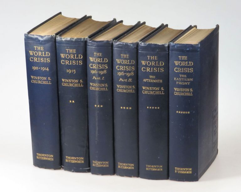 The World Crisis, full set of six British first edition, mixed printings. Winston S. Churchill.