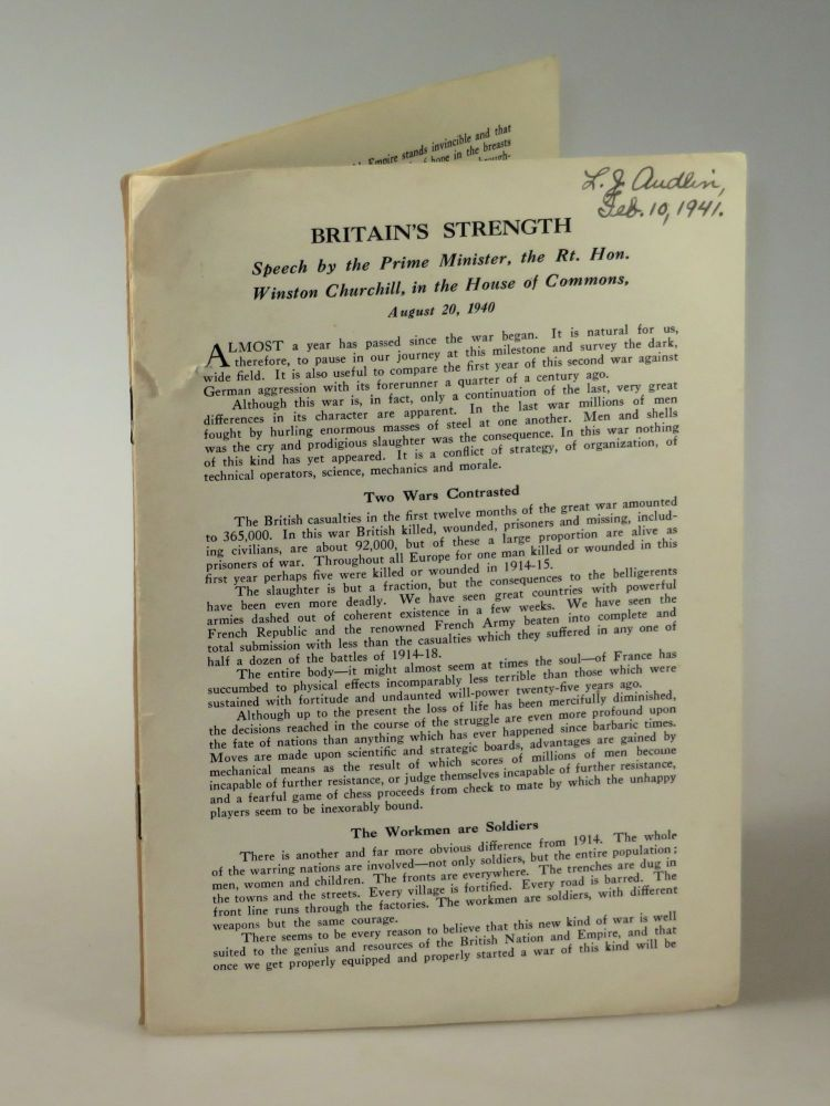 Britain's Strength: Speech by the Prime Minister, the Rt. Hon. Winston Churchill, in the House of Commons, August 20, 1940. Winston S. Churchill.