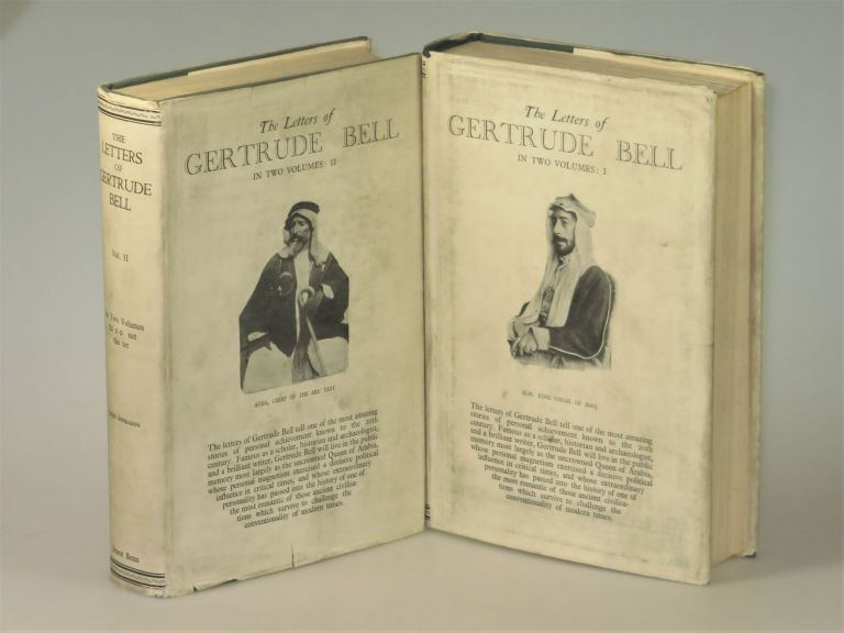 The Letters of Gertrude Bell. selected Gertrude Bell, edited, Lady Florence Bell.