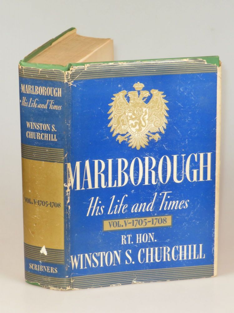 Marlborough: His Life and Times, Volume V, The Years of Mastery, 1705-1708. Winston S. Churchill.