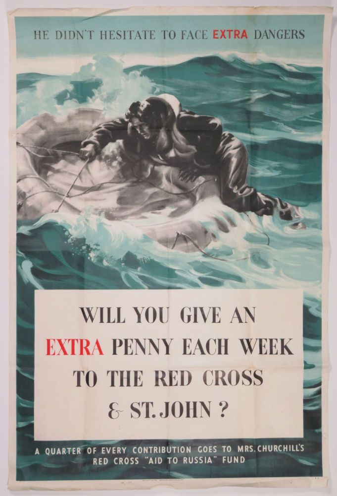 """WILL YOU GIVE AN EXTRA PENNY EACH WEEK...? - an original Second World War poster soliciting funds for MRS. CHURCHILL'S RED CROSS """"AID TO RUSSIA"""" FUND"""
