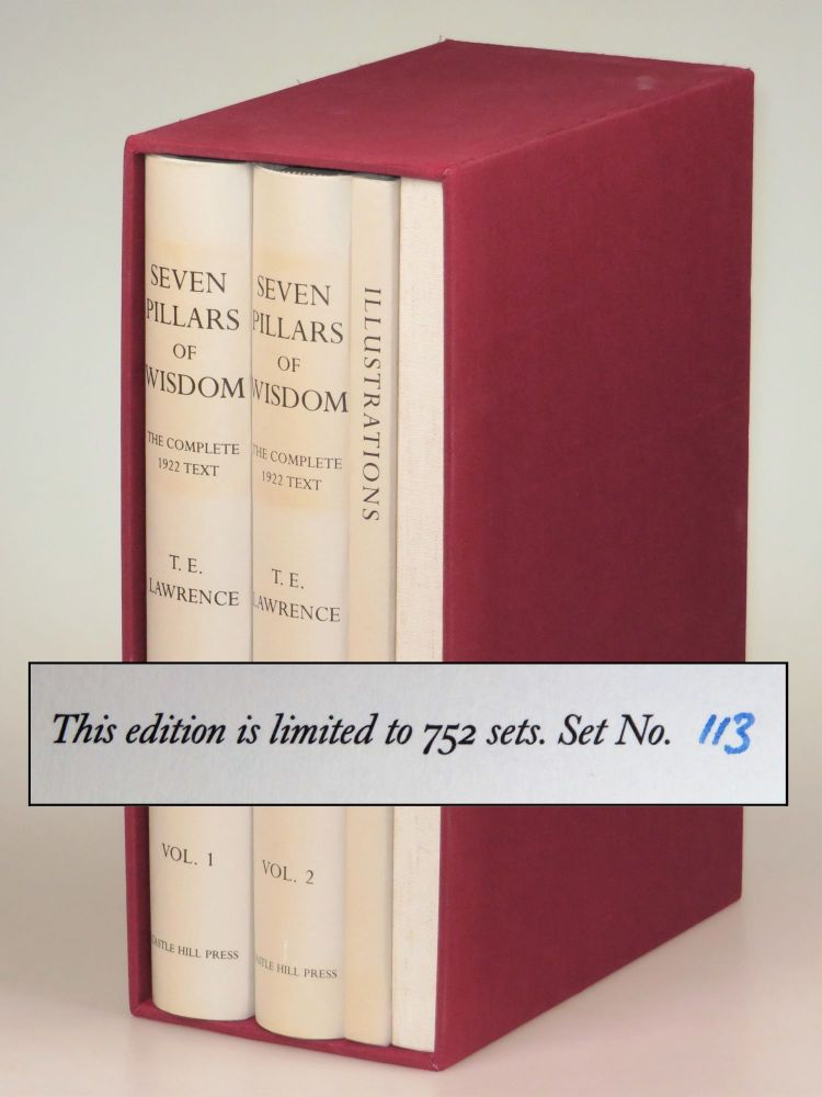 Seven Pillars of Wisdom: a triumph, the complete 1922 'Oxford' text, four volume limited and numbered edition of 1997. T. E. Lawrence.
