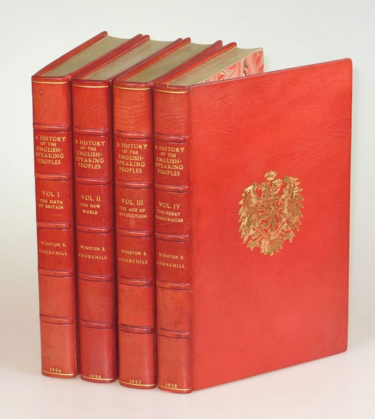 A History of the English-Speaking Peoples, a full set of four first editions finely bound in full Niger Morocco for Henry Sotheran Ltd. Winston S. Churchill.