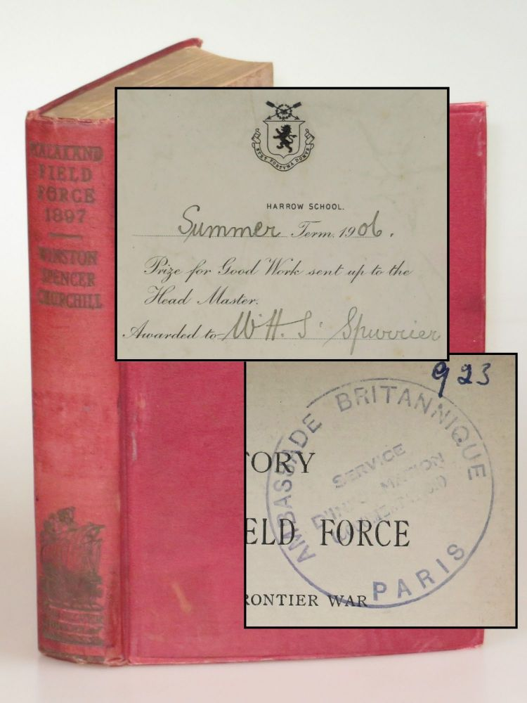 The Story of the Malakand Field Force: An Episode of Frontier War, a scarce binding variant with interesting provenance, including both the author's alma mater and the British embassy in Paris. Winston S. Churchill.