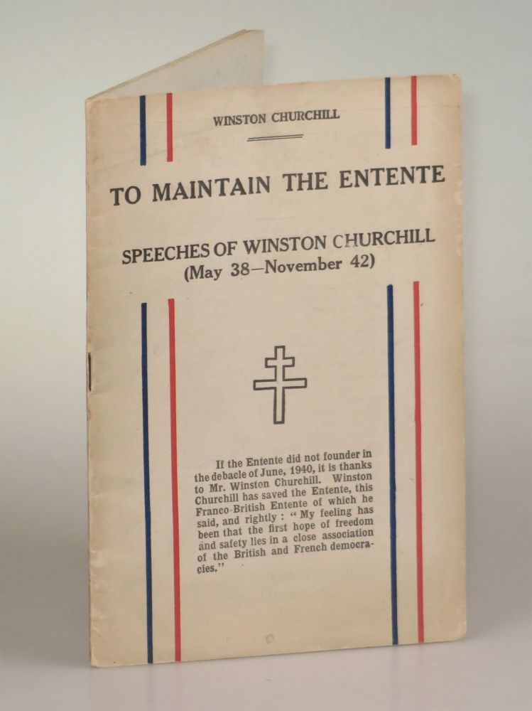 To Maintain the Entente: Speeches of Winston Churchill