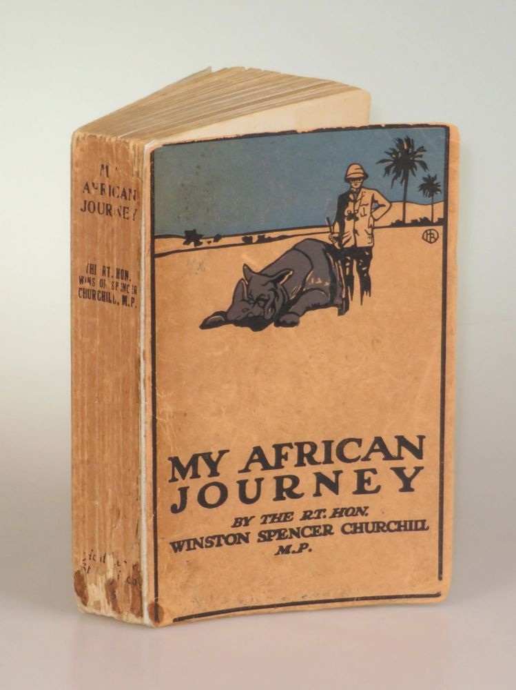 My African Journey, the exceptionally rare first edition colonial issue bound in illustrated card covers. Winston S. Churchill.